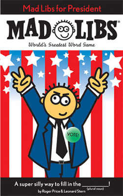 Mad Libs for President cover